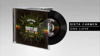 Sista Carmen - One Love (Dubplate BABYLON SOUND)