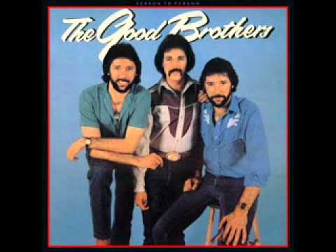 The Good Brothers - 03 - That's The Kind Of Man That I Am
