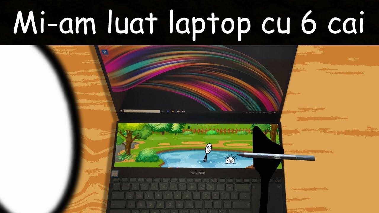 Mi-am Luat Laptop Cu 6 Cai Și Două Ecrane - ASUS ZenBook Pro Duo