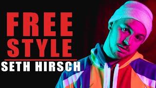 Seth Hirsch Freestyle - What I Do