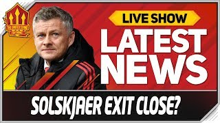 Solskjaer Sacked Next Week? Man Utd News Now
