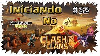 INICIANDO NO - CLASH OF CLANS! #32 GASTEI MAIS DE MIL GEMAS EM DOIS DIAS