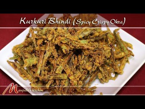 Kurkuri Bhindi - Spicy Crispy Okra Recipe by Manjula