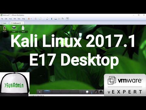 Kali Linux 2017.1 E17 Installation (Enlightenment) + VMware Tools on VMware Workstation [2017]