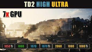 The Division 2 GTX 1050 Ti vs. 1060 vs. 1070 Ti vs. RTX 2060 vs. 1080 Ti | High Ultra Benchmark