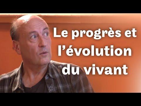 Le gout de l'avenir [S02E1] - Le progrès et l'évolution du vivant