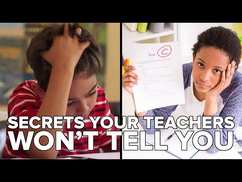 Secrets Your Teachers Don't Want You To Know