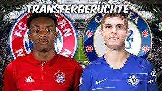 Hudson-Odoi zu den Bayern ? Pulisic Wechsel zu Chelsea perfekt ! Transfers und Transfergerüchte 2019