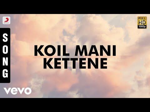 Kanna Unnai Thedukiren - Koil Mani Kettene Tamil Song | Ilaiyaraaja