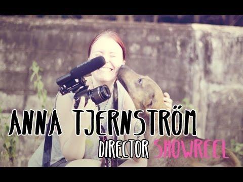 Anna Tjernstrom Director Showreel 2009-2011