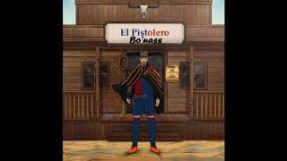 Bo'nass - El Pistolero (Freestyle)
