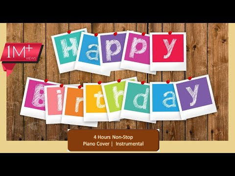 happy birthday song instrumental |4 hours non stop|HD