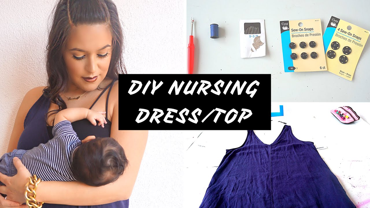 ac6e350351c DIY Nursing Dress/Top - YouTube