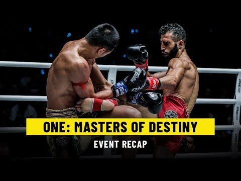 ONE: MASTERS OF DESTINY | Event Recap