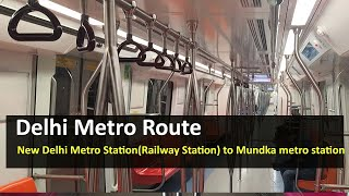 Delhi Metro Route from New Delhi Metro Station(Railway Station) to Mundka Metro Station