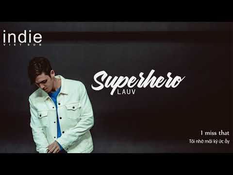 [Vietsub+Lyrics] Lauv - Superhero