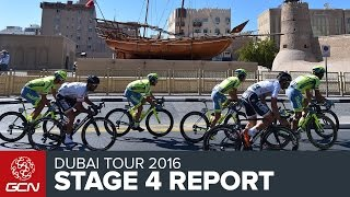 Dubai Tour 2016 Stage 4 Race Report