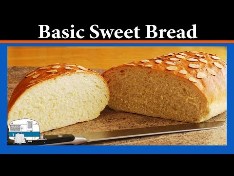 How to bake a Basic Sweet Bread
