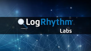 LogRhythm Labs Overview