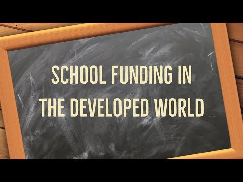 L2 U7 I3 School Funding in the Developed World
