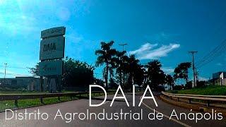 🔴 DAIA Distrito AgroIndustrial de Anápolis DAIA ‹ Filmagens1080p a 4k ›