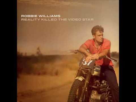 Robbie William - Blasphemy - Reality Killed The Video Star - 2009 (Cd Version)