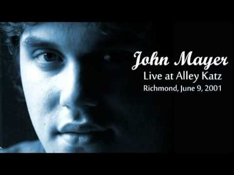 03 Love Song For No One - John Mayer (Live at Alley Katz in Richmond - June 9, 2001)