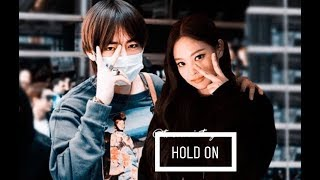 ☀️Taennie☀️ Jennie (blackpink) & Taehyung (bts) • hold on • [fmv]