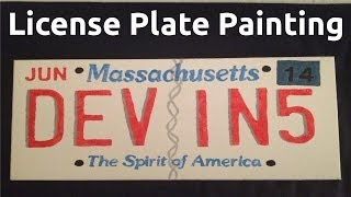 How To: License Plate Painting (Art Project)