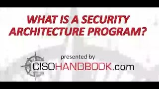 What is a Security Architecture Program?