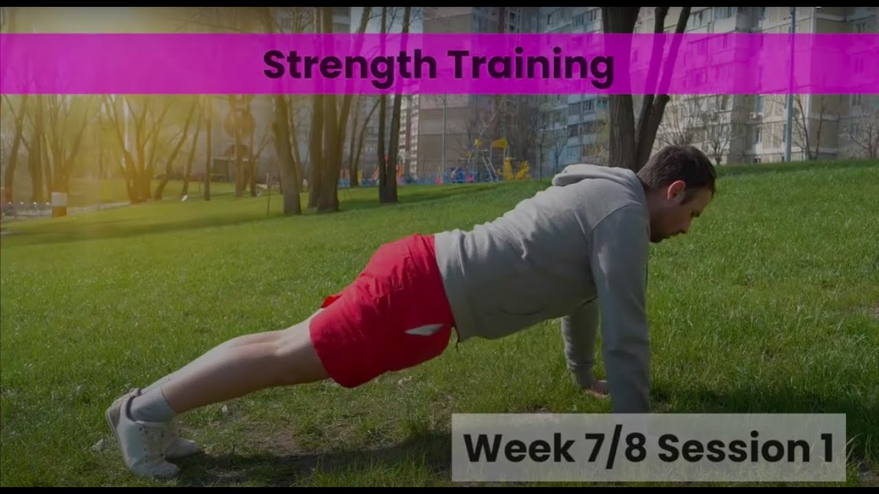 Strength - Week 7/8 (mHealth)