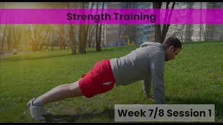 Strength - Week 7/8 Session 1 (mHealth)