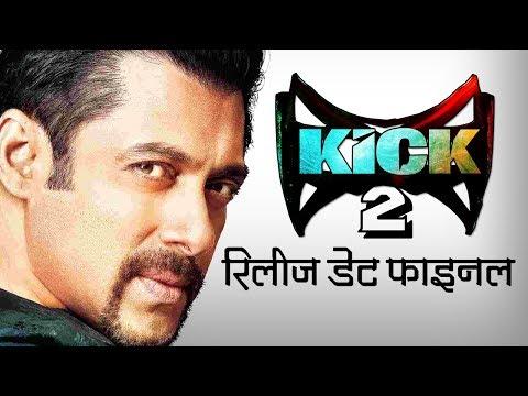 सलमान की 'किक 2'   की रिलीज डेट फाइनल   Kick 2