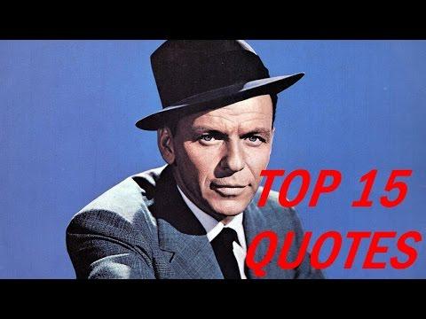 Top 15 Frank Sinatra Quotes