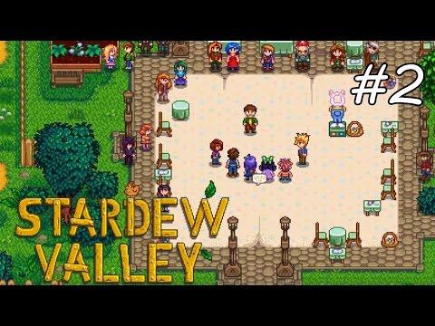 Stardew Valley -  Episode 02 - เทศกาลไข่