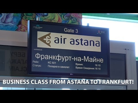 ESE VLOG 9 - ASTANA TO FRANKFURT, IN AIR ASTANA BUSINESS CLASS!
