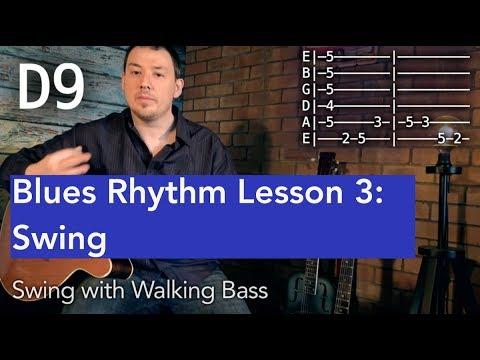 Blues Rhythm Guitar Lesson 3: Swing