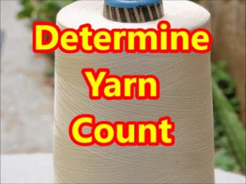 Most easiest way to determine yarn count