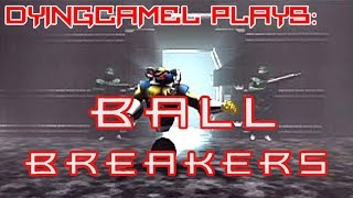 DyingCamel Plays: Ball Breakers [PS1]