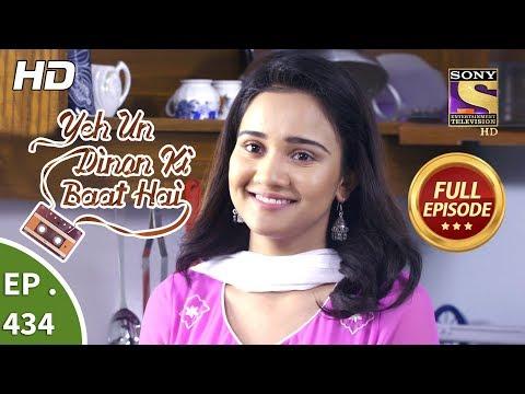 Yeh Un Dinon Ki Baat Hai - Ep 434 -  Episode - 21st May 2019