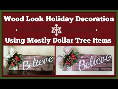 Wood Look Holiday Decoration Diy 🎄 Using Mostly Dollar Tree Items