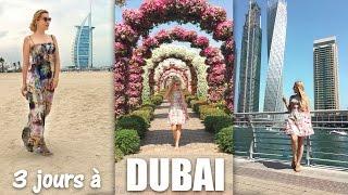 Dubaï En 3 Jours ★ Vlog De Mon Voyage/vacances