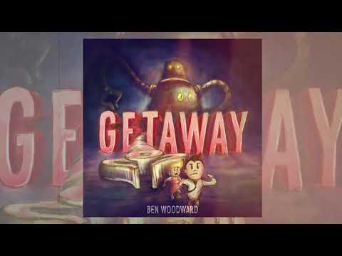 Ben Woodward - Getaway