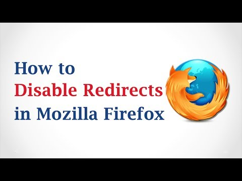 How To Disable Redirects In Mozilla Firefox