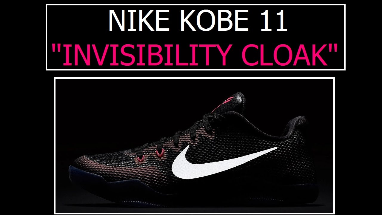 768edd073c2c NIKE KOBE 11 - INVISIBILITY CLOAK (A SNEEK PEEK) - YouTube
