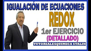IGUALACION DE ECUACIONES POR EL METODO OXIDO REDUCCION (REDOX)