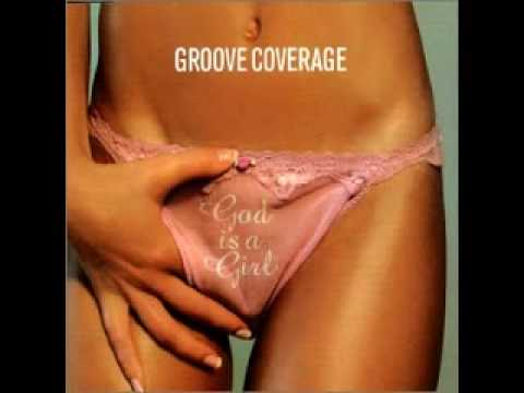 Groove Coverage - God is a Girl (Radio Edit)