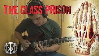 Dream Theater ♪ The Glass Prison