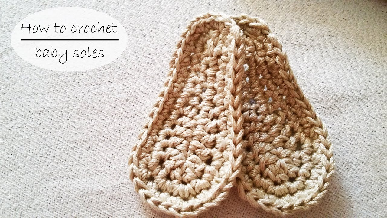 How to crochet baby bootie sole tutorial youtube.