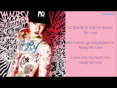 Henry - Ready 2 Love [Hangul/Romanization/English] HD